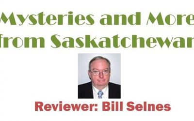 """The title of the book becomes perfect…"": Mysteries and More from Saskatchewan – January 2017"