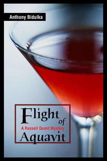 Flight of Aquavit: A Russell Quant Mystery #2